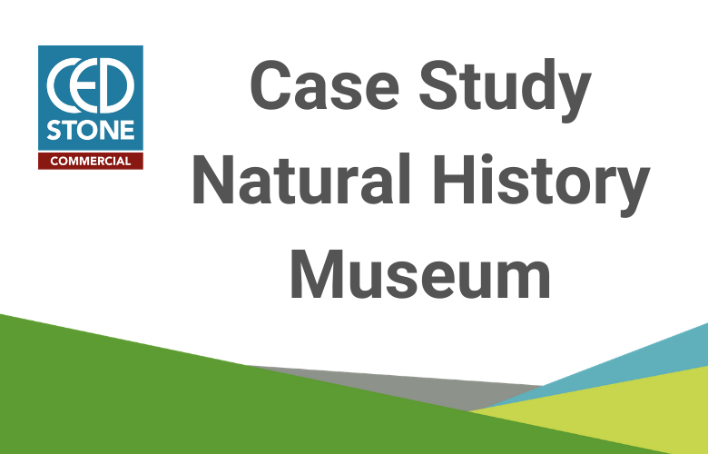 CED Stone Commercial Division - Case Study, Natural History Museum