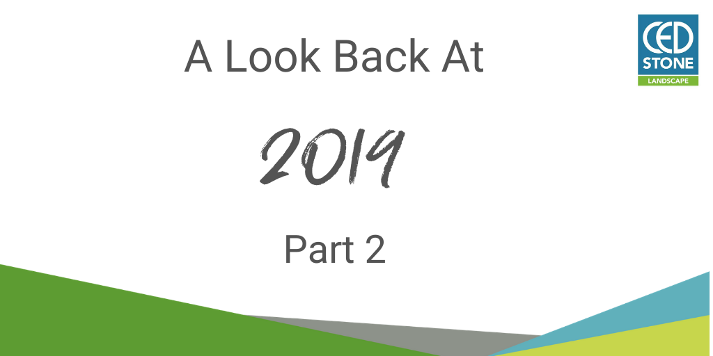 A Look Back At 2019 - Part 2